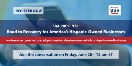 SBA Road to Recovery from COVID-19 for Hispanic Owned Businesses