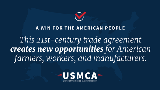 USMCA - a win for the American people, trade agreement creates new opportunities