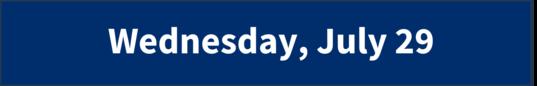 Wednesday, July 29