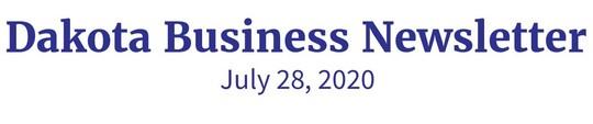 Dakota Business Newsletter, July 28, 2020