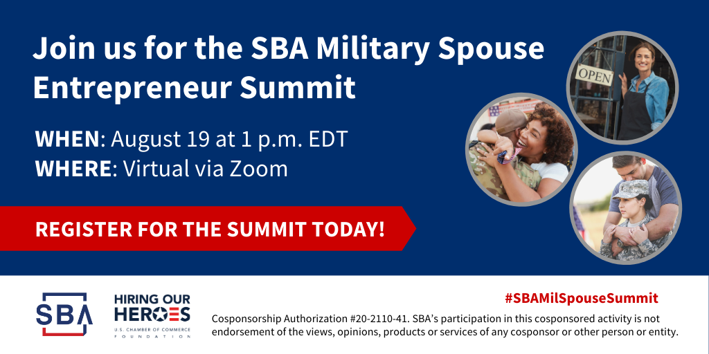 SBA Military Spouse Entrepreneur Summit on August 19, 2020 at 1:00 pm EDT