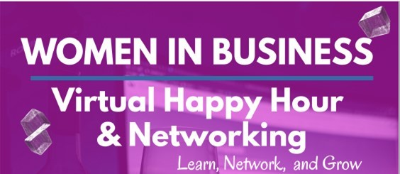 SCORE Women In Business - Virtual Happy Hour & Networking - Learn, Network, and Grow