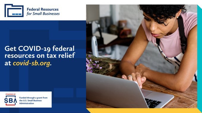 Federal resources for small businesses. Get COVID-19 federal resources on tax relief at covid-sb.org.