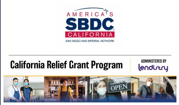 California Relief Grant Program - Administered by Lendistry (Webinars by America's SBDC California: San Diego and Imperial Network.