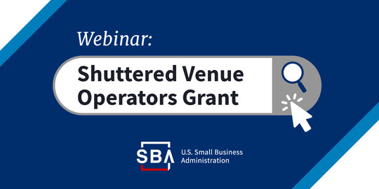 Webinar: Shuttered Venue Operators Grant