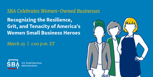 SBA Celebrates Women-Owned Businesses during Women's History Month
