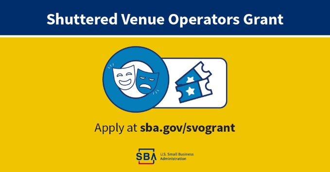 Shuttered Venue Operators Grant. Apply at sba.gov/svogrant