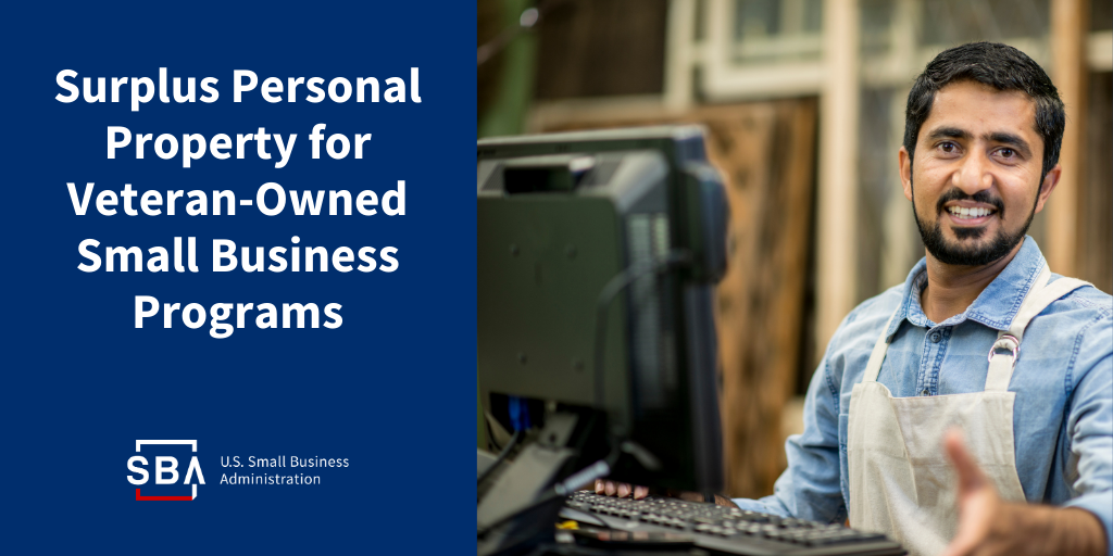 Surplus Personal Property for Veteran-Owned Small Business Programs