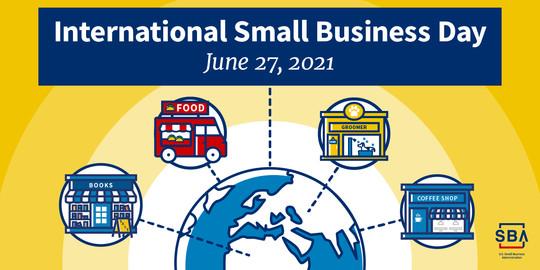 International Small Business Day, June 27, 2021