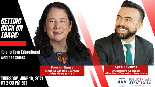Getting Back on Track: Help is Here Webinar on June 10 at 2 pm EDT with Administrator Guzman and Dr. Choucair