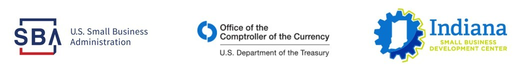 U.S. Small Business Administration Office of the Comptroller of the Currency U.S. Department of the Treasury Indiana Small Business Development Center