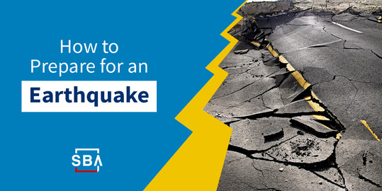 There's an image of a cracked road with the SBA logo at the bottom. There is text that reads, how to prepare for an earthquake.