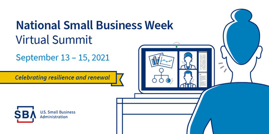 Illustration of a person in front of a computer with text that includes, National Small Business Week Virtual Summit, September 13-15, 2021