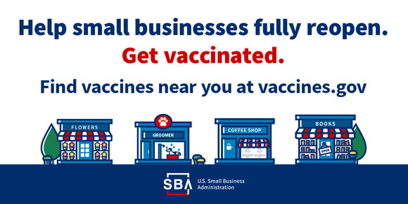 Text: Help businesses fully reopen. Get vaccinated. Find vaccines near you at vaccines.gov. Illustration: businesses on main street