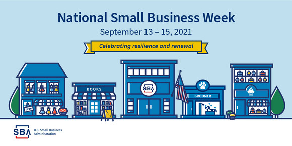 Illustration of a main street & the following text, National Small Business Week, September 13-15, 2021, celebrating resilience & renewal