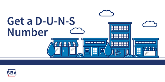 Illustration of buildings with the following text, get a D-U-N-S Number. The SBA logo is at the bottom.