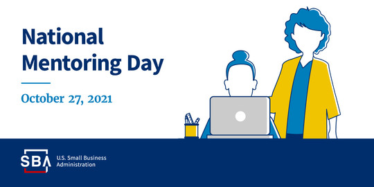 Illustration of two people and a laptop with the following text, National Mentoring Day, October 27, 2021. The SBA logo is at the bottom.