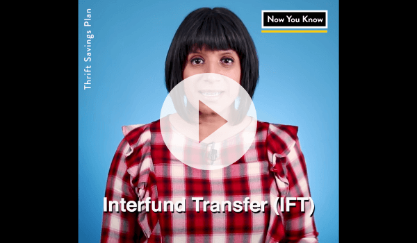 "Video still with play button showing a woman talking to the camera and the words ""Interfund Transfer (IFT)"""
