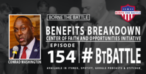 Borne the Battle Episode 154: Benefits Breakdown - VA Center of Faith and Opportunity Initiative