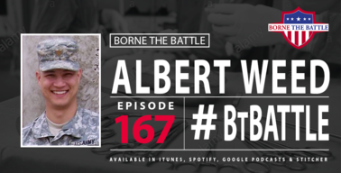Dr. Albert Weed, Borne the Battle podcast episode 167