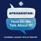 hh afghan how do we talk about it