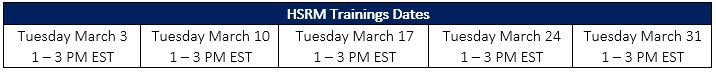 Image of table listing March HSRM Training dates.