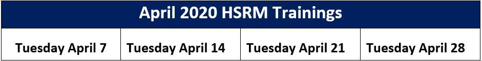 Table with April training dates for HSRM, every Tuesday 1-3PM