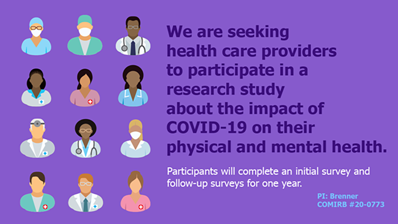 We are seeking health care providers to participate in a research study about the impact of COVID-19 on their physical and mental health