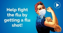 Help fight the flue by getting a flu shot Rosie the Riveter