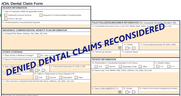 Dental Form with words imprinted Denied Dental Claims Reconsidered
