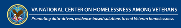 VA National Center on Homelessness Among Veterans - Promoting data-driven, evidence based solutions to end Veteran homelessness