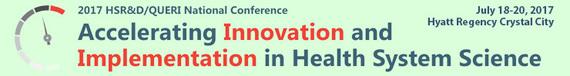 2017 HSR&D/QUERI National Conference