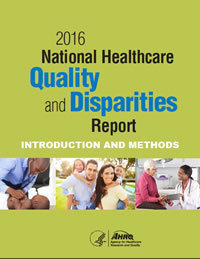 AHRQ 2016 Quality and Disparities Report