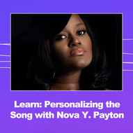 Signature Theatre: Virtual Masterclass: Personalizing the Song with Nova Y. Payton