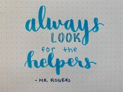 Mr. Rogers Always Look for the Helpers Quote