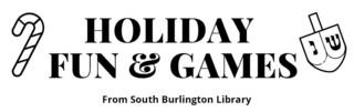 Holiday Fun & Games