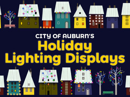 Auburn's Holiday Lighting Displays