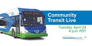 April 24 at 4pm - Community Transit Live