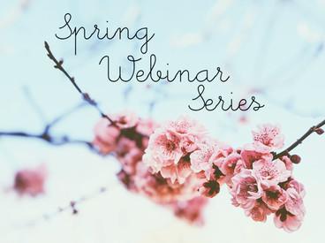 Spring webinar series