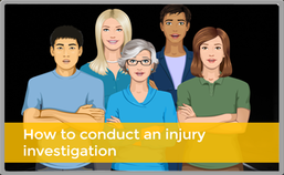 Course on how to conduct an injury investigation