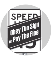 Image of speed sign with a label over it that reads, Obey the sign or pay the fine.