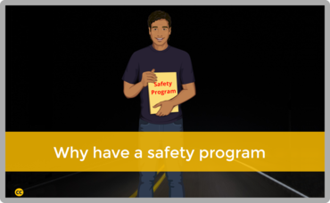 "Image of a character holding a folder with the text ""Safety Program"" and the title "" Why have a safety program?"""