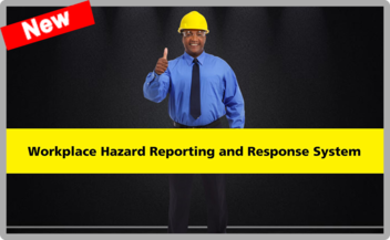 Image of worker holding thumb up with the title: Workplace Hazard Reporting and Response System