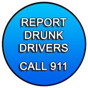 "Image of text ""Report Drunk Drivers Call 911"" in a blue circle."
