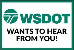 WSDOT wants to hear from you!