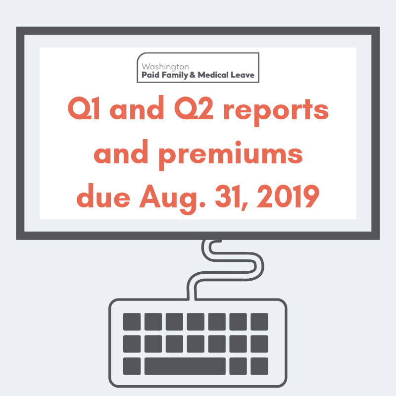"Image depicts a computer screen and the text, ""Q1 and Q2 reports due Aug. 31, 2019"""