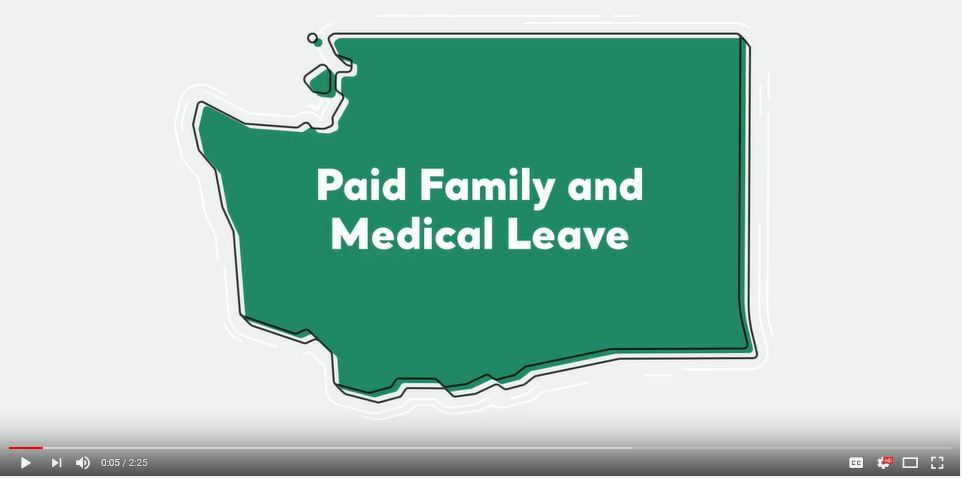 Image depicts Washington state and the words Paid Family and Medical Leave