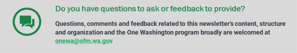Feedback or questions? Email us at onewa@ofm.wa.gov