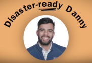 """""""Disaster-ready Danny"""""""