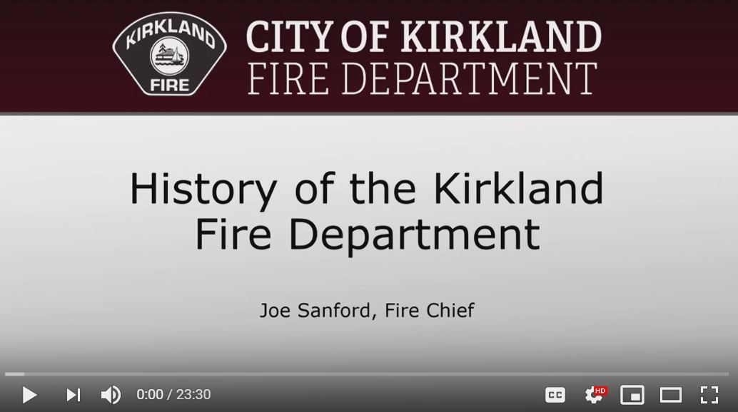 History of the Kirkland Fire Department by Joe Sanford